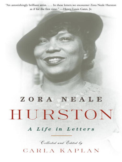 Title details for Zora Neale Hurston by Carla Kaplan, Ph.D. - Available