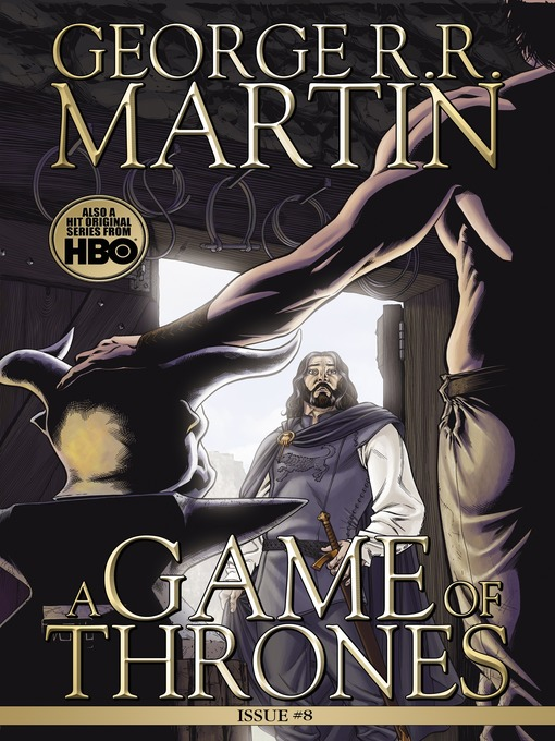 Title details for A Game of Thrones: Comic Book, Issue 8 by George R. R. Martin - Available