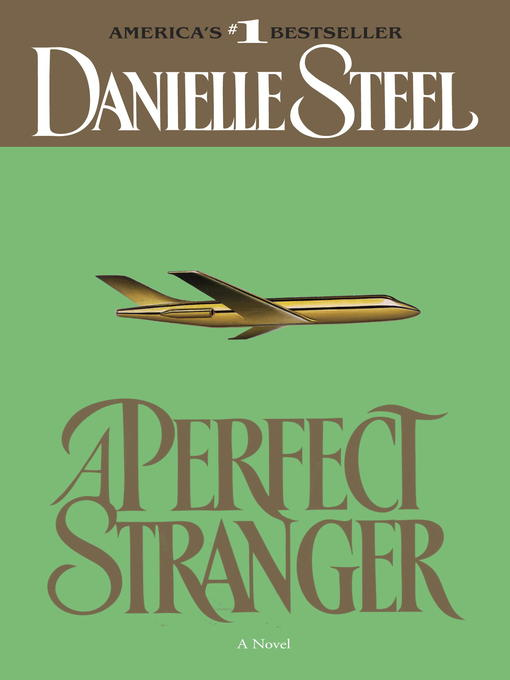 Title details for A Perfect Stranger by Danielle Steel - Available