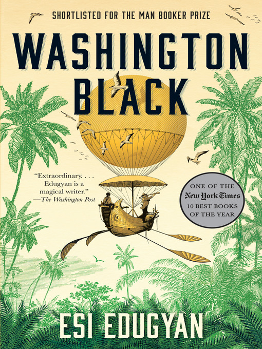 Title details for Washington Black by Esi Edugyan - Wait list