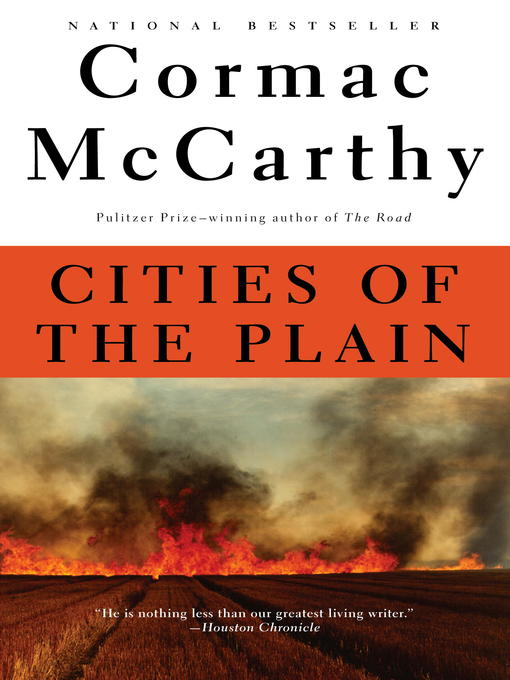 Title details for Cities of the Plain by Cormac McCarthy - Available