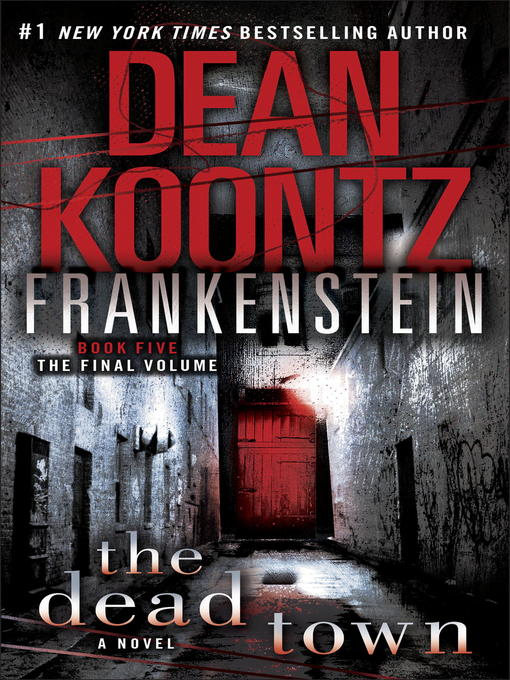 Title details for The Dead Town by Dean Koontz - Available