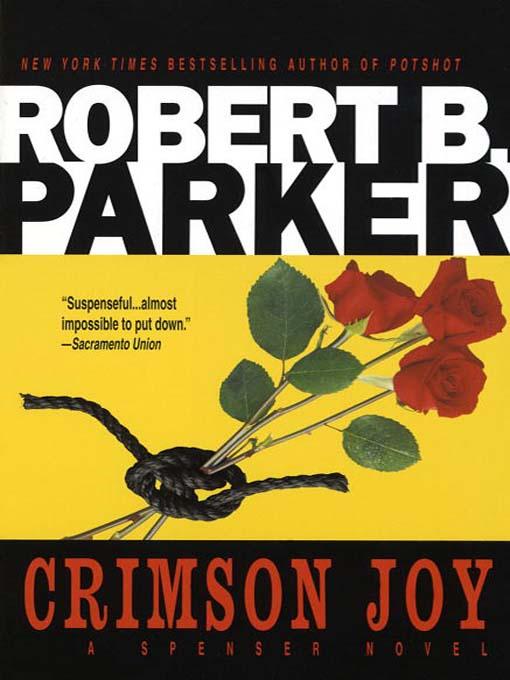 Title details for Crimson Joy by Robert B. Parker - Wait list