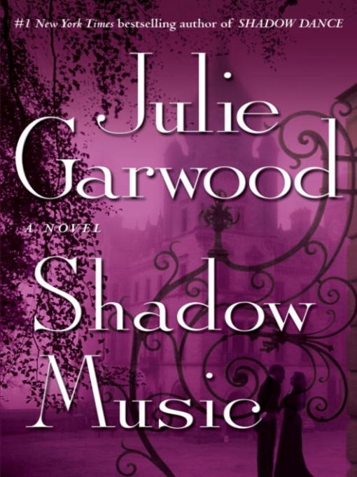 Title details for Shadow Music by Julie Garwood - Available