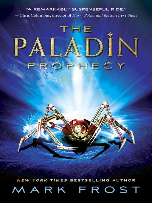 Title details for The Paladin Prophecy by Mark Frost - Available