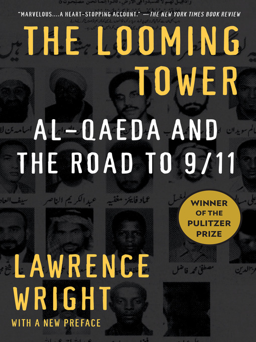 Title details for The Looming Tower by Lawrence Wright - Wait list