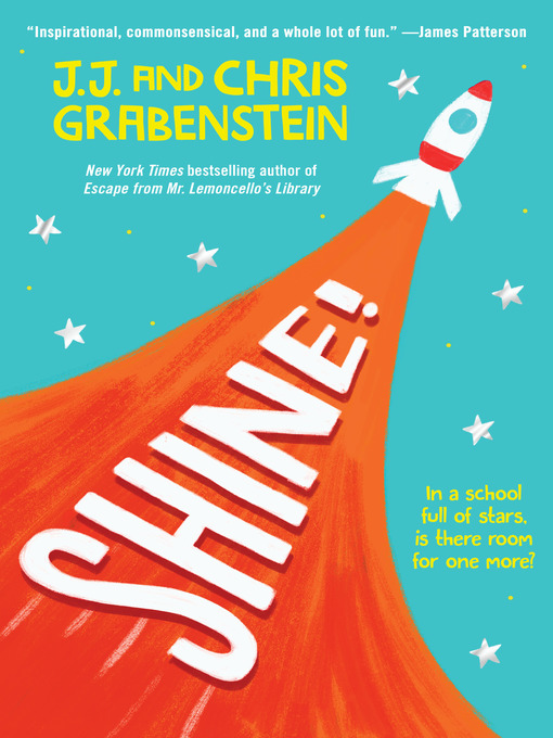 Title details for Shine! by J.J. Grabenstein - Available