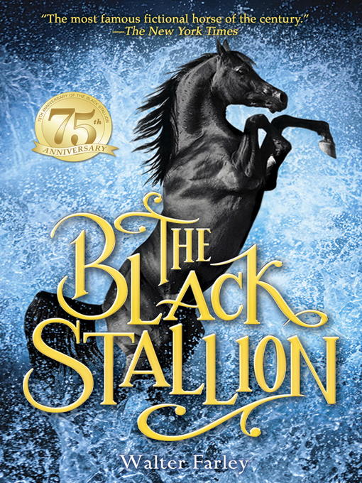 Title details for The Black Stallion by Walter Farley - Available