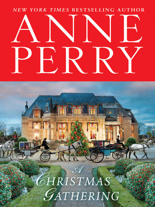 Title details for A Christmas Gathering by Anne Perry - Available