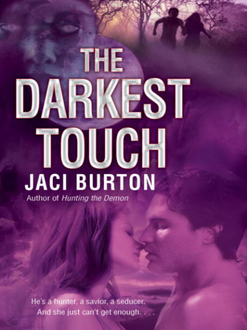 Title details for The Darkest Touch by Jaci Burton - Available