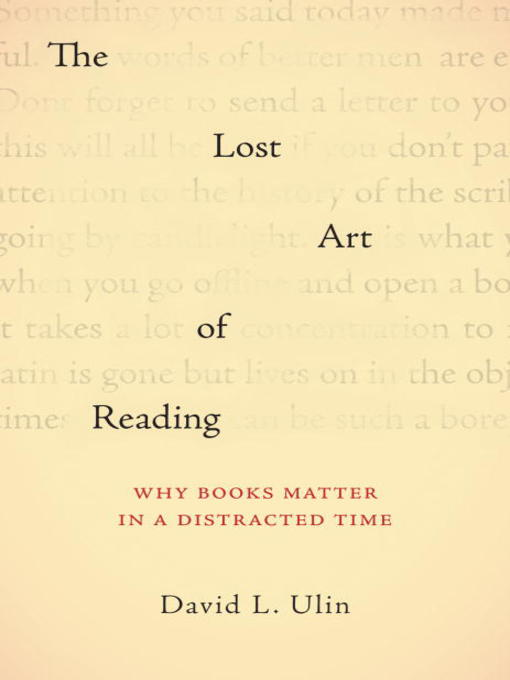 Title details for The Lost Art of Reading by David L. Ulin - Available