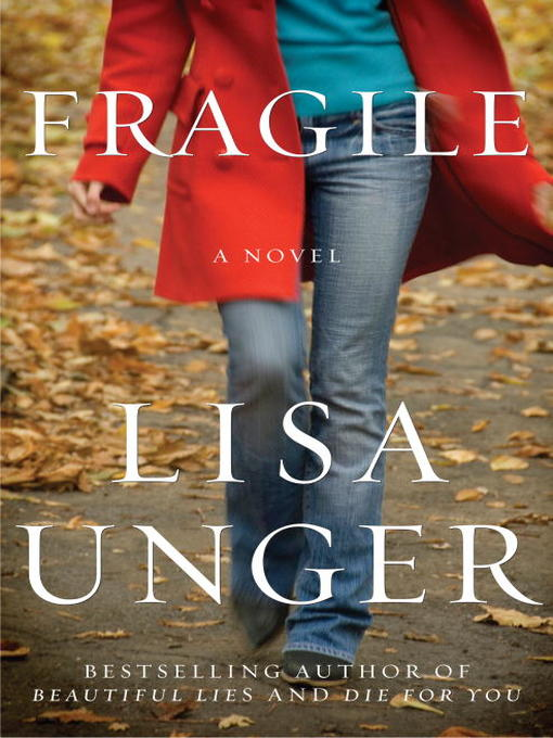 Title details for Fragile by Lisa Unger - Available
