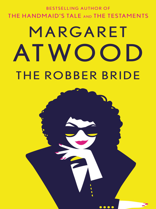 Title details for The Robber Bride by Margaret Atwood - Available