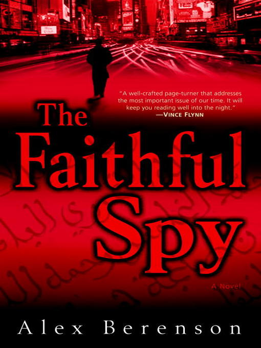 Title details for The Faithful Spy by Alex Berenson - Available