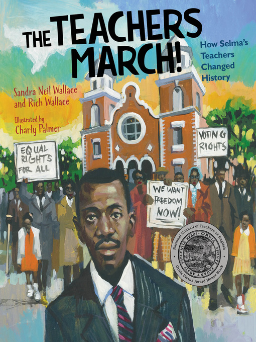Title details for The Teachers March! by Sandra Neil Wallace - Available
