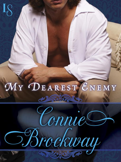 Title details for My Dearest Enemy by Connie Brockway - Available