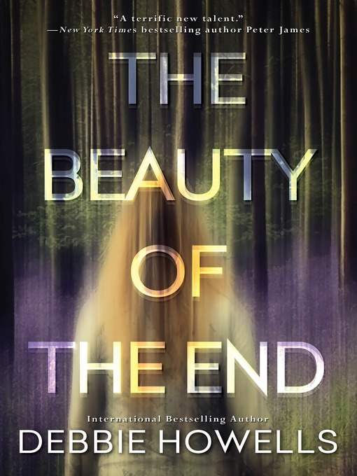 Title details for The Beauty of the End by Debbie Howells - Wait list