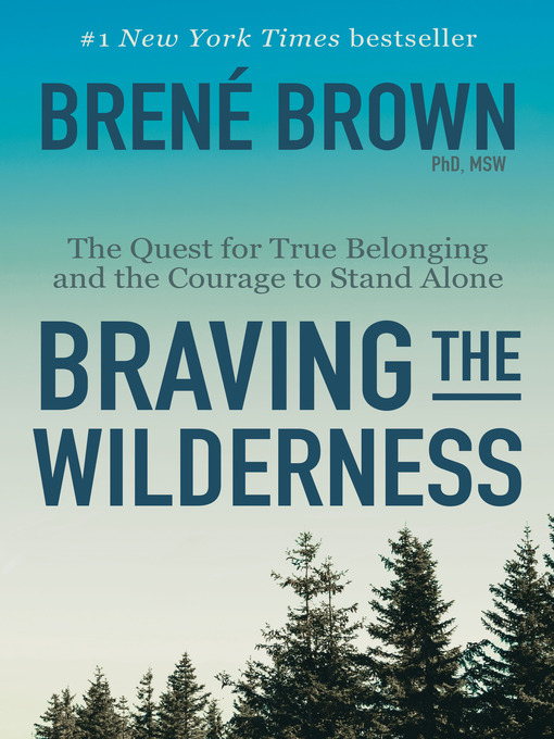 Title details for Braving the Wilderness by Brené Brown - Available