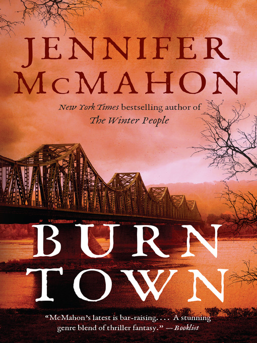 Title details for Burntown by Jennifer McMahon - Wait list