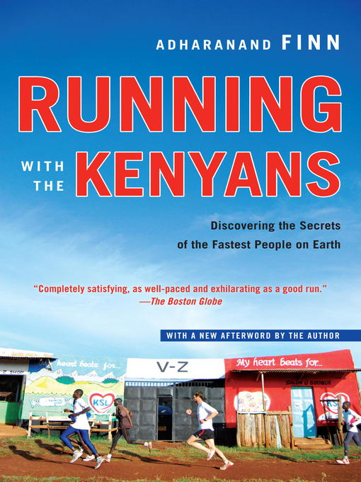 Title details for Running with the Kenyans by Adharanand Finn - Available