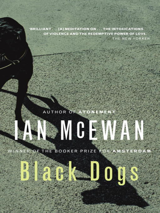 Title details for Black Dogs by Ian McEwan - Available