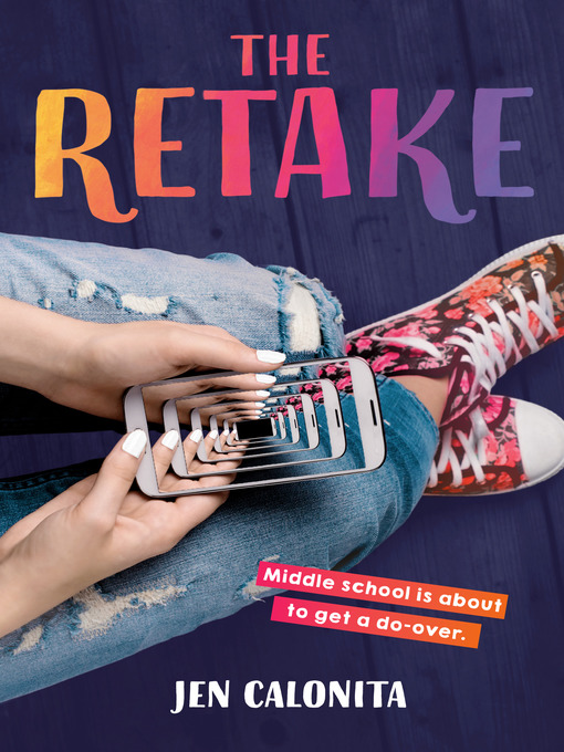 Title details for The Retake by Jen Calonita - Available