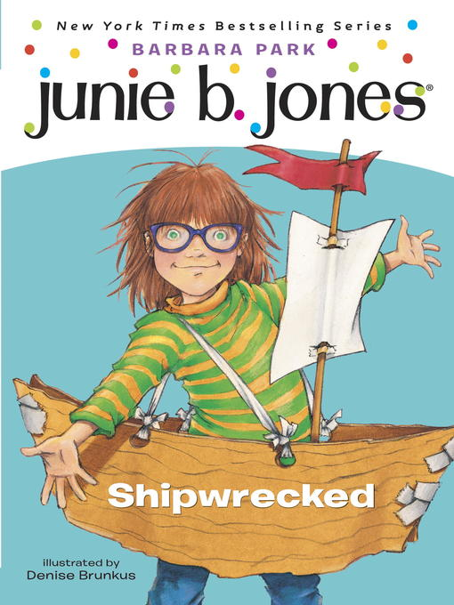 Title details for Shipwrecked by Barbara Park - Available