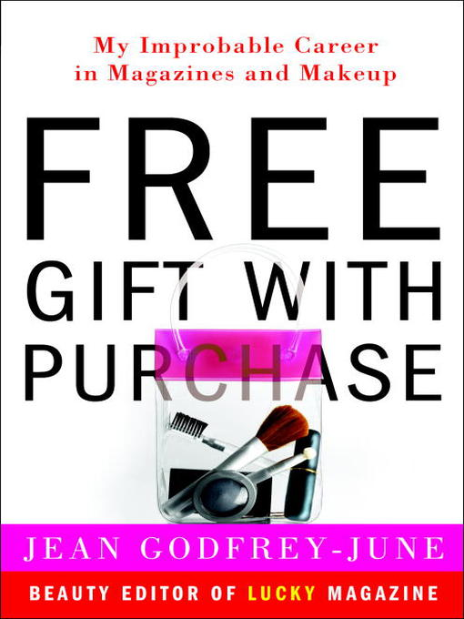 Title details for Free Gift with Purchase by Jean Godfrey-June - Available