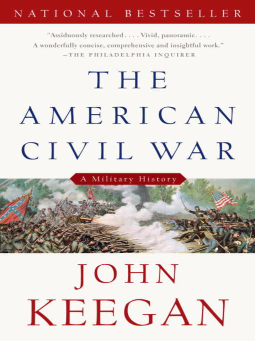 Title details for The American Civil War by John Keegan - Available