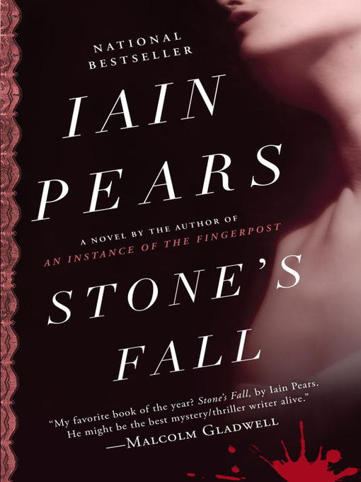 Title details for Stone's Fall by Iain Pears - Wait list