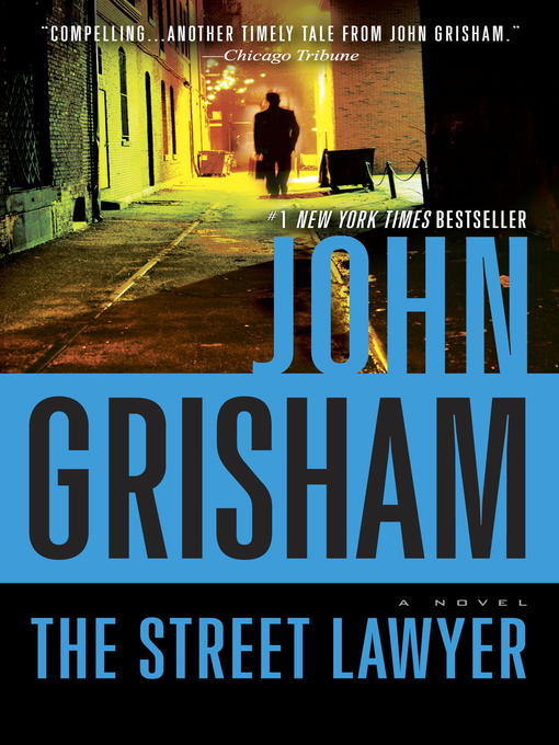 Title details for The Street Lawyer by John Grisham - Available
