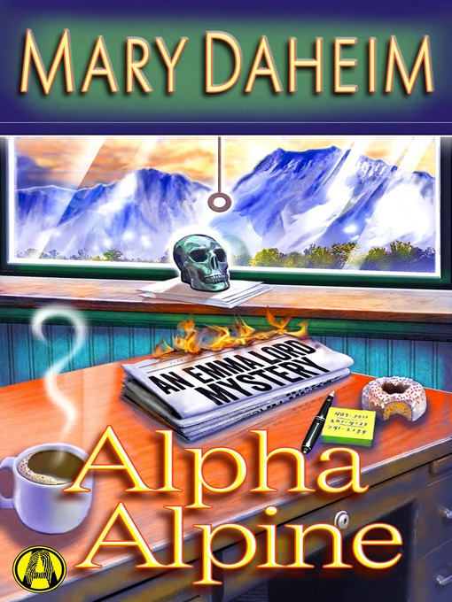 Title details for Alpha Alpine by Mary Daheim - Available