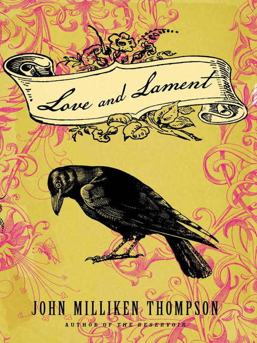 Title details for Love and Lament by John Milliken Thompson - Available