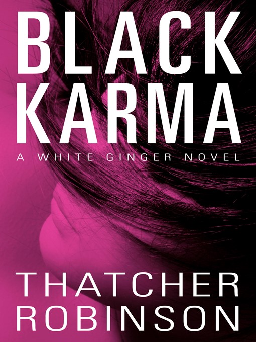 Title details for Black Karma by Thatcher Robinson - Available