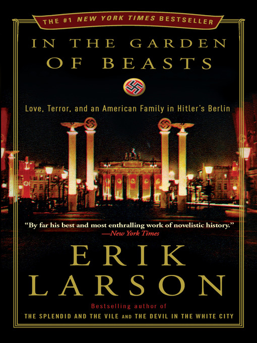 Title details for In the Garden of Beasts by Erik Larson - Available