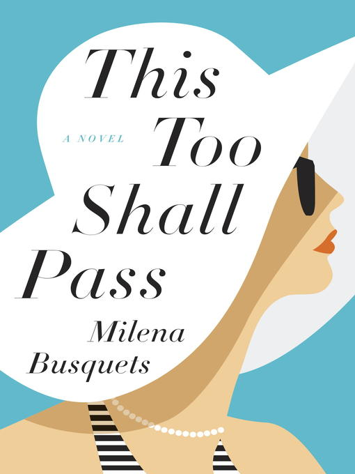 Title details for This Too Shall Pass by Milena Busquets - Available