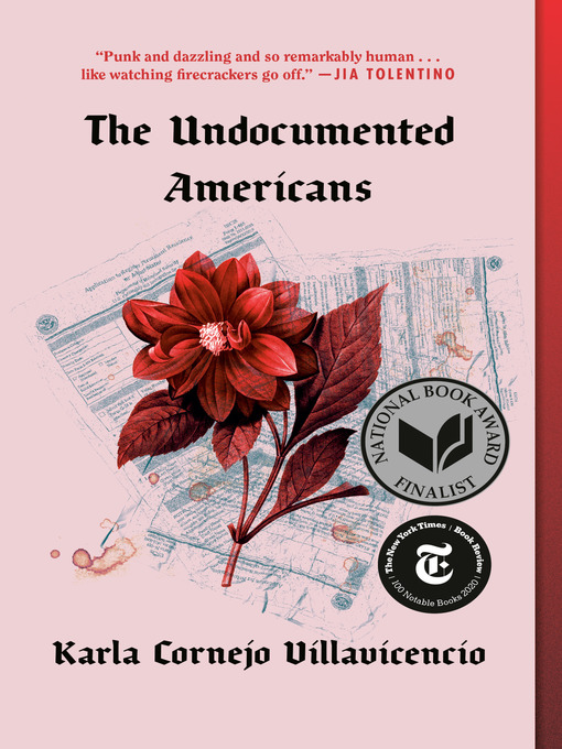 Title details for The Undocumented Americans by Karla Cornejo Villavicencio - Available
