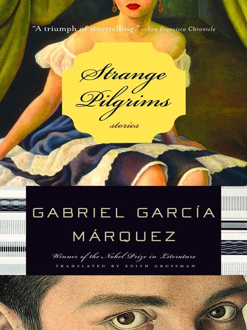 Title details for Strange Pilgrims by Gabriel García Márquez - Available