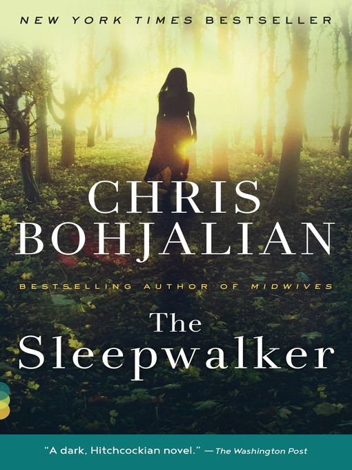 Title details for The Sleepwalker by Chris Bohjalian - Wait list