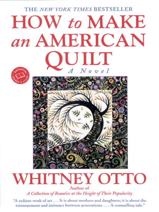 Title details for How to Make an American Quilt by Whitney Otto - Wait list