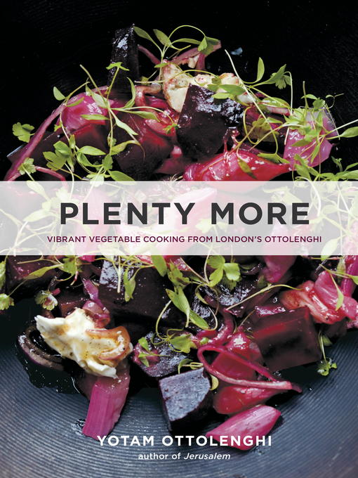 Title details for Plenty More by Yotam Ottolenghi - Available