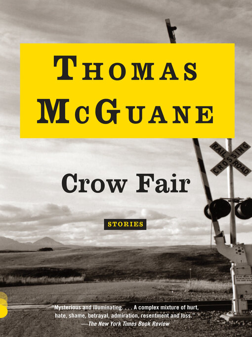 Title details for Crow Fair by Thomas McGuane - Available