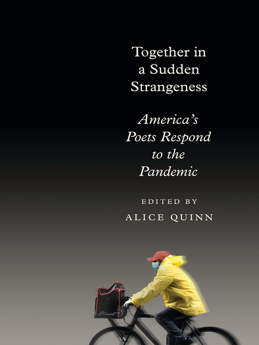 Title details for Together in a Sudden Strangeness by Alice Quinn - Available