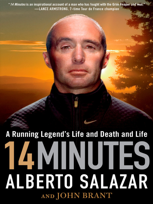 Title details for 14 Minutes by Alberto Salazar - Wait list