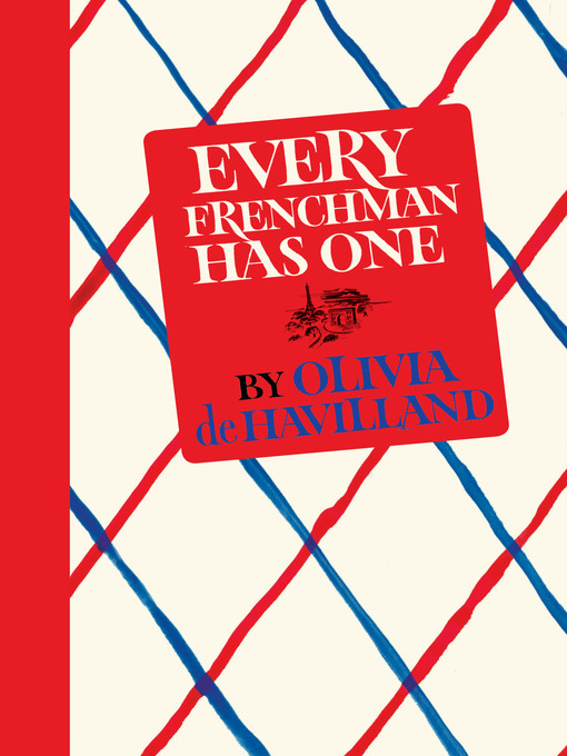Title details for Every Frenchman Has One by Olivia de Havilland - Wait list