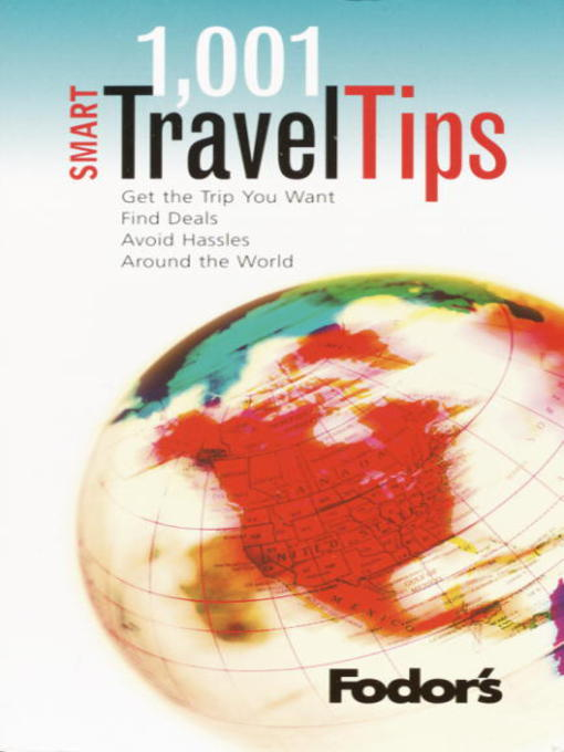 Title details for Fodor's 1001 Smart Travel Tips by Fodor's - Available