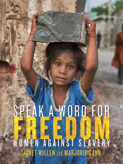 Title details for Speak a Word for Freedom by Janet Willen - Available