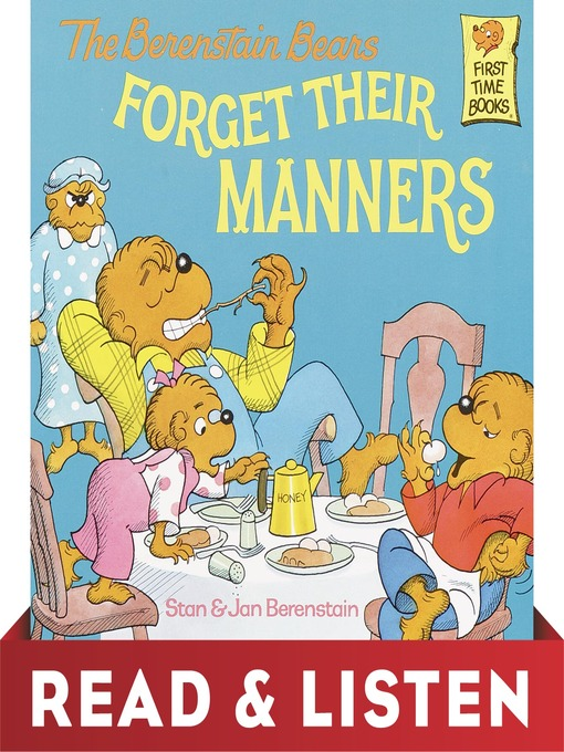 Title details for The Berenstain Bears Forget Their Manners by Stan Berenstain - Wait list