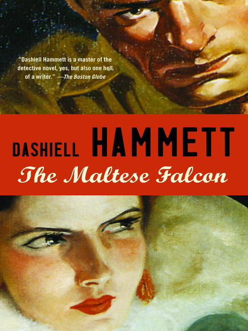 Title details for The Maltese Falcon by Dashiell Hammett - Wait list