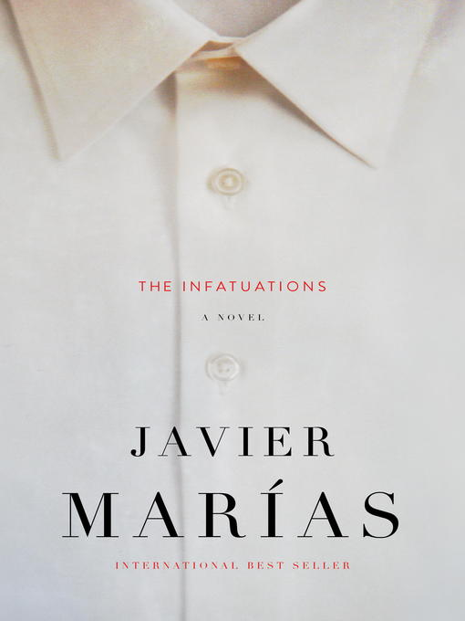 Title details for The Infatuations by Javier Marias - Available